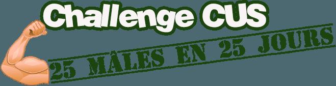 Challenge CUS - 25 mâles en 25 jours