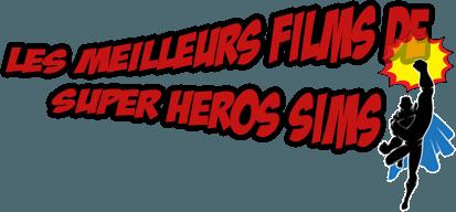 Les meilleurs films de super héros sims