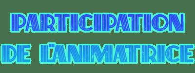 Le défi de Jahida  - Page 4 Participations-anim