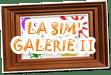 La Sim Galerie II