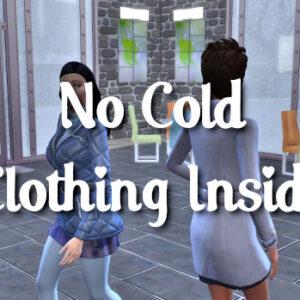 Plus de tenues chaudes à l'intérieur
